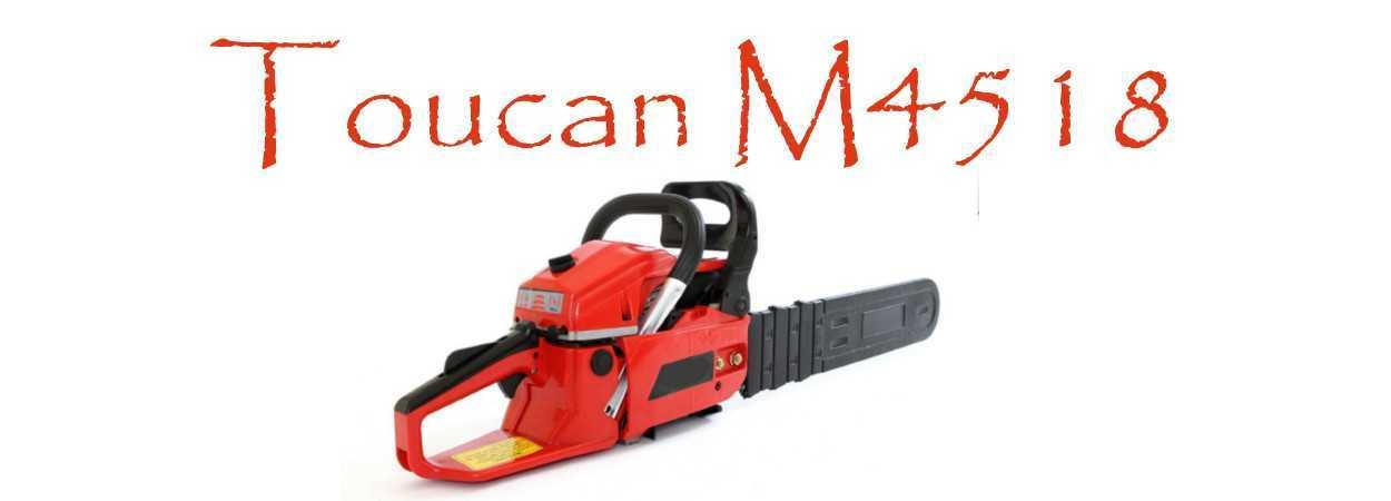 Motosierra Toucan M4518