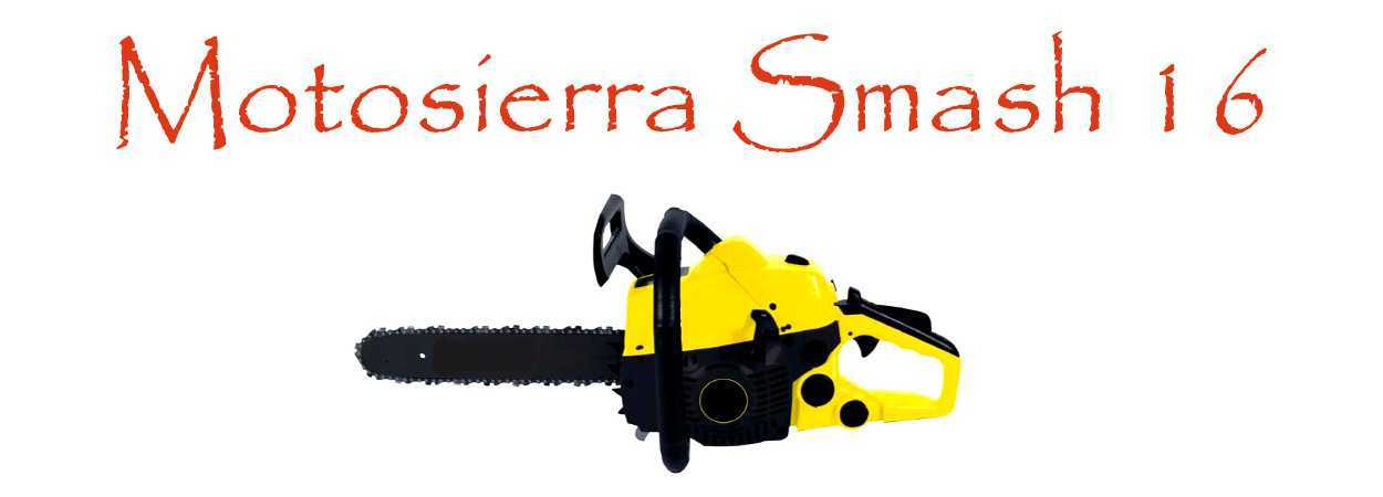 Motosierra Smash 16