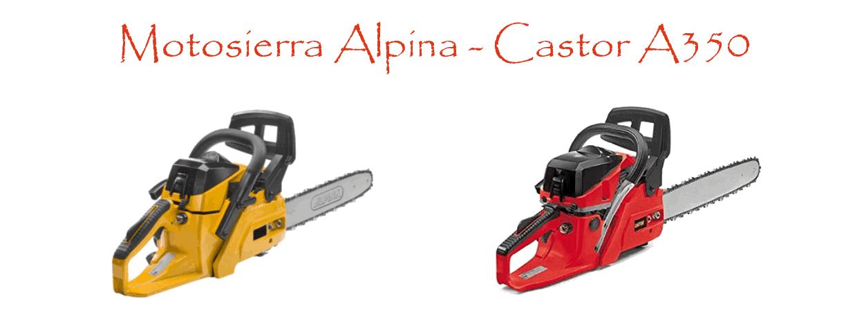 Motosierra Alpina / Castor A350