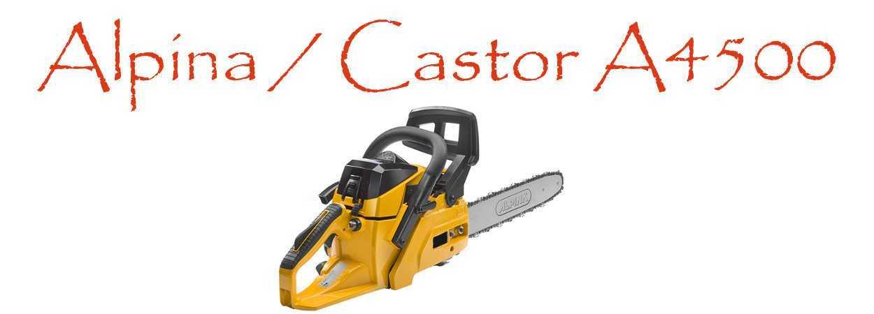 Motosierra Alpina / Castor A4500
