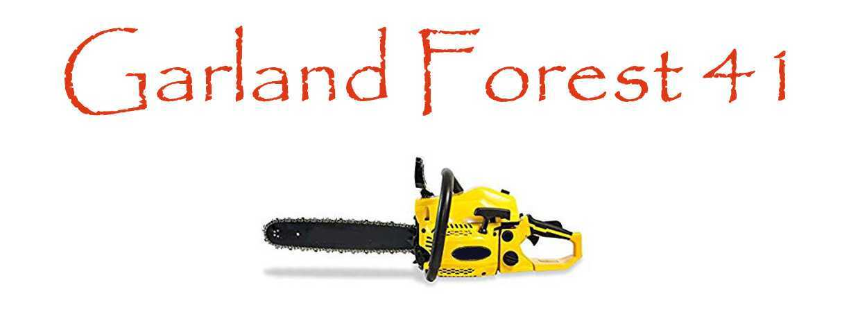 Motosierra Garland Forest 41