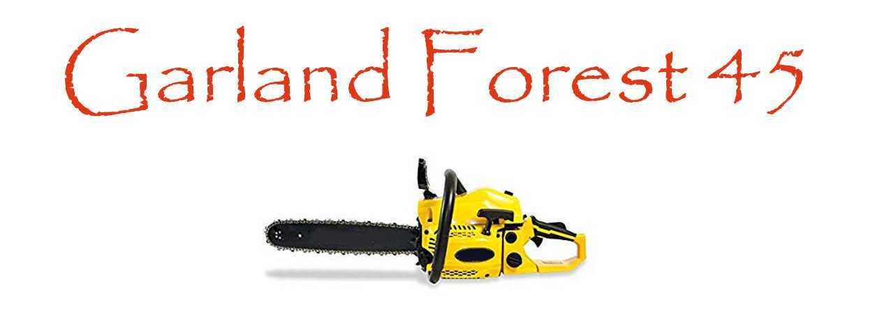 Motosierra Garland Forest 45