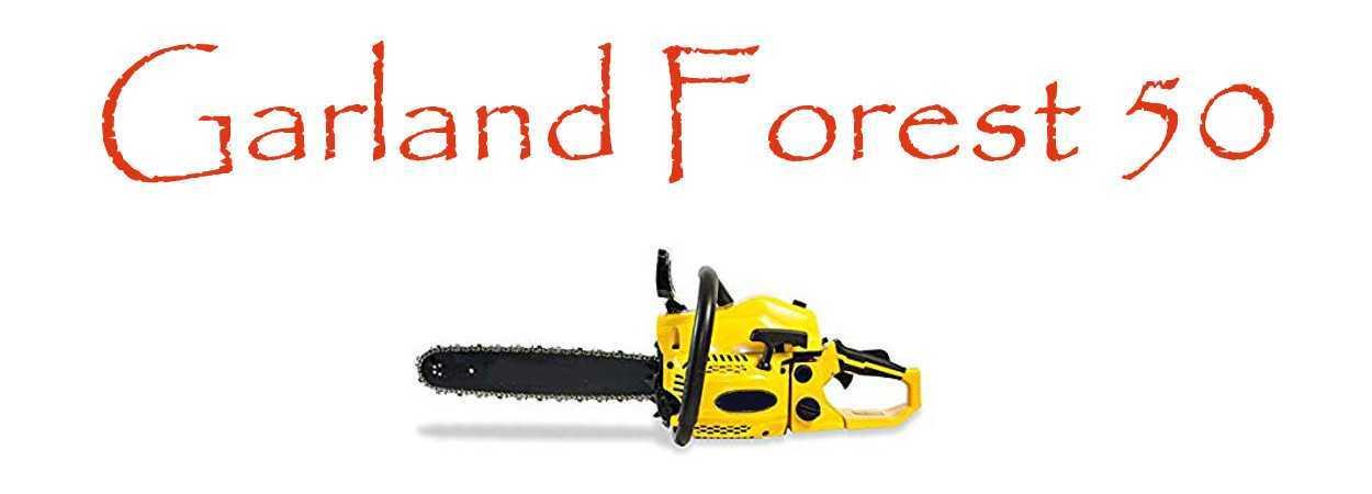 Motosierra Garland Forest 50