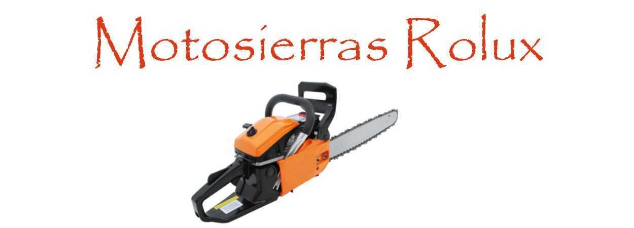 Motosierras Rolux